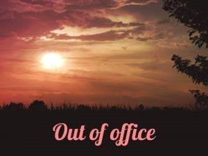 out of office pic